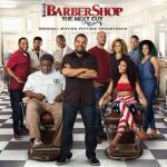 Barbershop: The Next Cut Soundtrack CD. Barbershop: The Next Cut Soundtrack