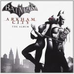 Batman: Arkham City Soundtrack CD. Batman: Arkham City Soundtrack