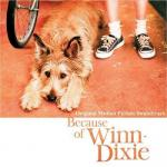 Because of Winn-Dixie Soundtrack CD. Because of Winn-Dixie Soundtrack