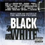 Black and White Soundtrack CD. Black and White Soundtrack