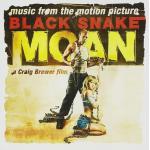 Black Snake Moan Soundtrack CD. Black Snake Moan Soundtrack