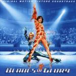 Blades of Glory Soundtrack CD. Blades of Glory Soundtrack