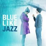 Blue Like Jazz Soundtrack CD. Blue Like Jazz Soundtrack