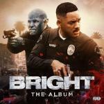 Bright Soundtrack CD. Bright Soundtrack