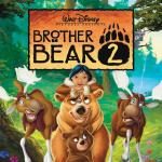 Brother Bear 2 Soundtrack CD. Brother Bear 2 Soundtrack