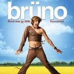 Bruno Soundtrack CD. Bruno Soundtrack