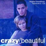 Crazy/Beautiful Soundtrack CD. Crazy/Beautiful Soundtrack