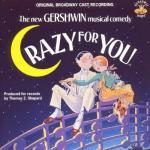 Crazy For You Soundtrack CD. Crazy For You Soundtrack
