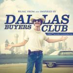 Dallas Buyers Club Soundtrack CD. Dallas Buyers Club Soundtrack