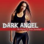 Dark Angel Soundtrack CD. Dark Angel Soundtrack