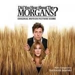Did You Hear About The Morgans? Soundtrack CD. Did You Hear About The Morgans? Soundtrack