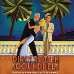 Dirty Rotten Scoundrels Soundtrack CD. Dirty Rotten Scoundrels Soundtrack