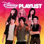 Disney Channel Playlist Soundtrack CD. Disney Channel Playlist Soundtrack