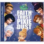 Disney Fairies: Faith, Trust and Pixie Dust Soundtrack CD. Disney Fairies: Faith, Trust and Pixie Dust Soundtrack