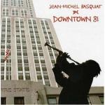 Downtown 81 Soundtrack CD. Downtown 81 Soundtrack