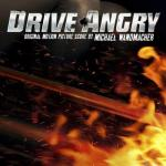 Drive Angry Soundtrack CD. Drive Angry Soundtrack