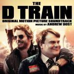 D Train, The Soundtrack CD. D Train, The Soundtrack