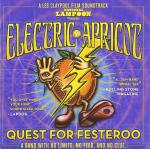 Electric Apricot: Quest for Festeroo Soundtrack CD. Electric Apricot: Quest for Festeroo Soundtrack