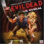 Evil Dead: The Musical Soundtrack CD. Evil Dead: The Musical Soundtrack