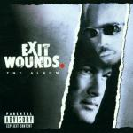 Exit Wounds Soundtrack CD. Exit Wounds Soundtrack
