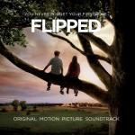 Flipped Soundtrack CD. Flipped Soundtrack