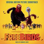 Free Birds Soundtrack CD. Free Birds Soundtrack