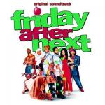 Friday After Next Soundtrack CD. Friday After Next Soundtrack