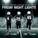 Friday Night Lights Soundtrack CD. Friday Night Lights Soundtrack