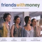 Friends With Money Soundtrack CD. Friends With Money Soundtrack