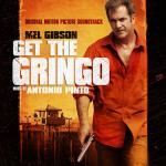Get The Gringo Soundtrack CD. Get The Gringo Soundtrack