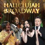 Hallelujah Broadway Soundtrack CD. Hallelujah Broadway Soundtrack