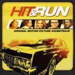 Hit & Run Soundtrack CD. Hit & Run Soundtrack