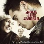 Home at the End of the World , A Soundtrack CD. Home at the End of the World , A Soundtrack