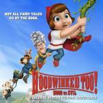 Hoodwinked Too! Hood vs. Evil Soundtrack CD. Hoodwinked Too! Hood vs. Evil Soundtrack