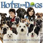 Hotel For Dogs Soundtrack CD. Hotel For Dogs Soundtrack