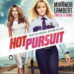 Hot Pursuit Soundtrack CD. Hot Pursuit Soundtrack