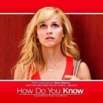 How Do You Know Soundtrack CD. How Do You Know Soundtrack