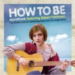 How To Be Soundtrack CD. How To Be Soundtrack