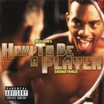 How to be a Player Soundtrack CD. How to be a Player Soundtrack