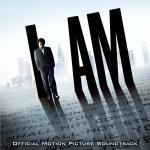 I Am Soundtrack CD. I Am Soundtrack