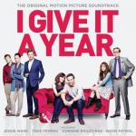 I Give It A Year Soundtrack CD. I Give It A Year Soundtrack