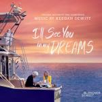 I'll See You In My Dreams Soundtrack CD. I'll See You In My Dreams Soundtrack