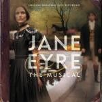 Jane Eyre: The Musical Soundtrack CD. Jane Eyre: The Musical Soundtrack