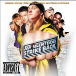 Jay and Silent Bob Strike Back Soundtrack CD. Jay and Silent Bob Strike Back Soundtrack