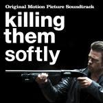 Killing Them Softly Soundtrack CD. Killing Them Softly Soundtrack