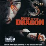 Kiss of the Dragon Soundtrack CD. Kiss of the Dragon Soundtrack