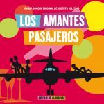Los Amantes Pasajeros (I'm So Excited) Soundtrack CD. Los Amantes Pasajeros (I'm So Excited) Soundtrack