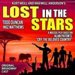 Lost in the Stars Soundtrack CD. Lost in the Stars Soundtrack