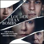 Louder Than Bombs  Soundtrack CD. Louder Than Bombs  Soundtrack