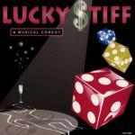 Lucky Stiff Soundtrack CD. Lucky Stiff Soundtrack
